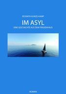 Peter Schorn: IM ASYL