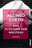 Alonso Cueto: Das Flüstern der Walfrau ★★★