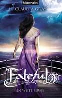 Claudia Gray: Fateful ★★★★