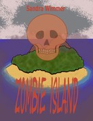 Sandra Wimmer: Zombie Island ★★★★