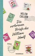 Helen Cullen: Die verlorenen Briefe des William Woolf ★★★★