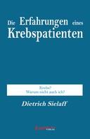 Dietrich Sielaff: Die Erfahrung eines Krebspatienten ★★★★★