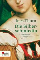 Ines Thorn: Die Silberschmiedin ★★★★