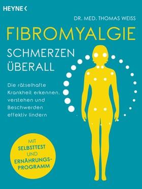 Fibromyalgie – Schmerzen überall