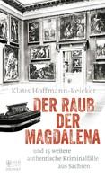 Klaus Hoffmann-Reicker: Der Raub der Magdalena ★★★★