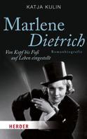 Katja Kulin: Marlene Dietrich ★★★★