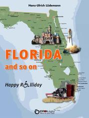 Florida and so on - Happy Rolliday III