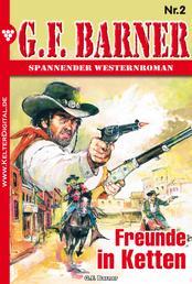 G.F. Barner 2 – Western - Freunde in Ketten