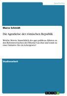 Marco Schmidt: Die Agrarkrise der römischen Republik