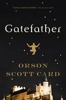 Orson Scott Card: Gatefather ★★★★★