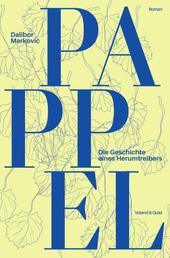 Pappel - Die Geschichte eines Herumtreibers