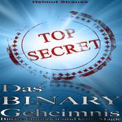 Das Binary Geheimnis - Binäre Optionen sind keine Magie Binäre Optionen Strategie & Erfahrungen