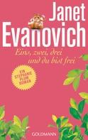 Janet Evanovich: Eins, zwei, drei und du bist frei ★★★★