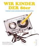 Christoph Quarch: Wir Kinder der 80er ★★★★