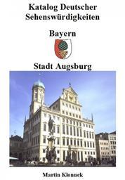 Augsburg - Sehenswürdigkeiten der Stadt Augsburg