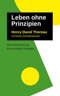 Henry David Thoreau: Leben Ohne Prinzipien