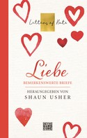 Shaun Usher: Liebe – Letters of Note