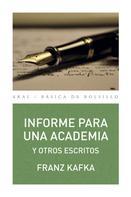Franz Kafka: Informe para una academia