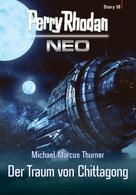Michael Marcus Thurner: Perry Rhodan Neo Story 10: Der Traum von Chittagong ★★★★