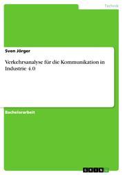 Verkehrsanalyse für die Kommunikation in Industrie 4.0