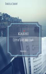 Kashi - City of Love and Light