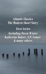 Atlantic Classics - The Modern Short Story - First Series