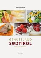 Karin Longariva: Genussland Südtirol ★★★★