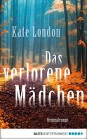 Kate London: Das verlorene Mädchen ★★★★
