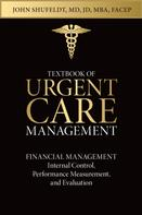 Glenn Dean: Textbook of Urgent Care Management