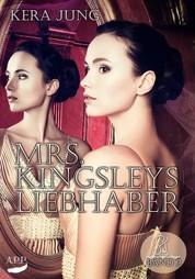 Mrs. Kingsleys Liebhaber, Band 2