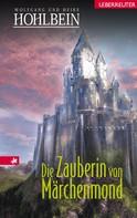 Wolfgang Hohlbein: Die Zauberin von Märchenmond ★★★★