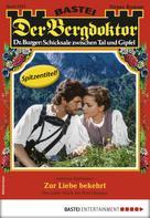 Andreas Kufsteiner: Der Bergdoktor 1913 - Heimatroman