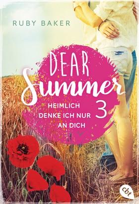 Dear Summer - Heimlich denke ich nur an dich