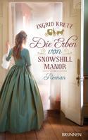 Ingrid Kretz: Die Erben von Snowshill Manor ★★★★