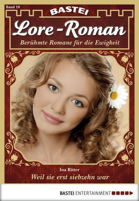 Lore-Roman - Folge 10