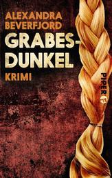 Grabesdunkel - Kriminalroman