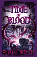Robin Jarvis: Time of Blood