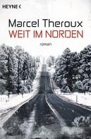 Marcel Theroux: Weit im Norden ★★★★