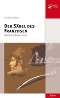 Franjo Terhart: Der Säbel des Franzosen ★★★