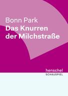 Bonn Park: Das Knurren der Milchstraße