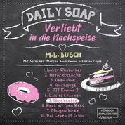 Naschkatze - Daily Soap - Verliebt in die Nachspeise - Sonntag, Band 7 (ungekürzt)