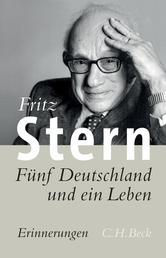 Fünf Deutschland und ein Leben - Erinnerungen