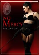 Adrian Pein: No Mercy