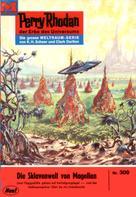 H. G. Ewers: Perry Rhodan 309: Die Sklavenwelt von Magellan ★★★★★