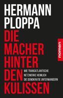 Hermann Ploppa: Die Macher hinter den Kulissen ★★★★