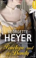 Georgette Heyer: Penelope und der Dandy ★★★★