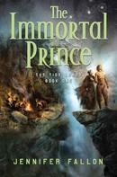 Jennifer Fallon: The Immortal Prince