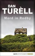 Dan Turèll: Mord in Rodby ★★★★