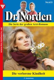 Dr. Norden 635 – Arztroman - Die verlorene Kindheit
