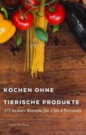 André Sternberg: Kochen ohne tierische Produkte